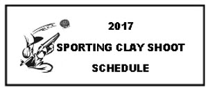 SPORTING CLAY SHOOT SCHEDULE